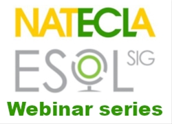 NATECLA and IATEFL ESOL Sig Webinar:ES(O)L: An ecological perspective